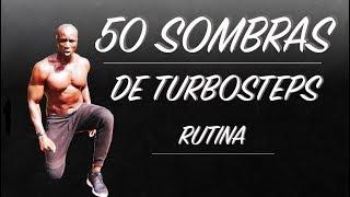 RUTINA DE EJERCICIO LAS 50 SOMBRAS DE TURBOSTEPS
