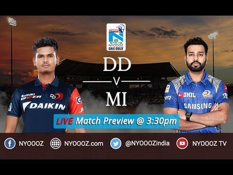 IPL 2018 Mumbai vs Delhi Live Match Show | MI vs DD Live Match Preview