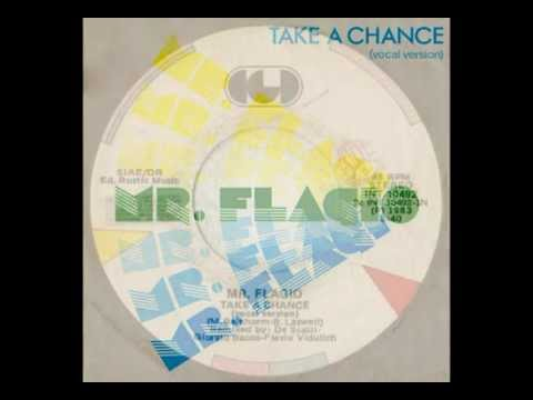 Mr. Flagio - Take A Chance (Italo-Disco on 7