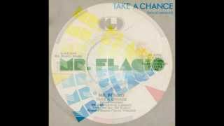 "Mr. Flagio - Take A Chance (Italo-Disco on 7"")"