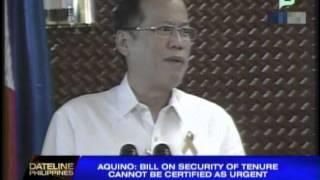 Aquino won't certify bill on security of tenure as urgent