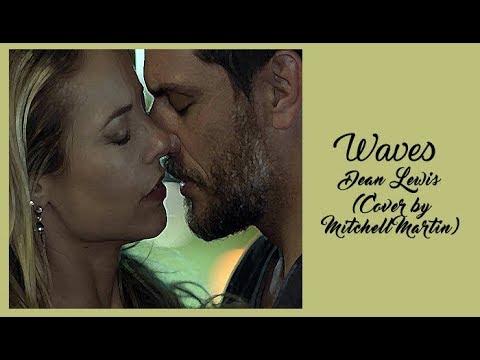 Dean Lewis - Waves (Tradução) Jeiza e Caio A Força do Querer (Cover by Mitchell Martin).