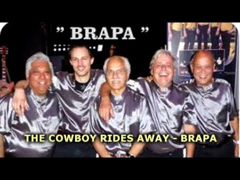 THE COWBOY RIDES AWAY - BRAPA