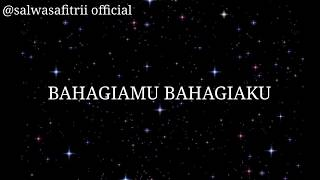 Download BAHAGIAMU BAHAGIAKU(lirik lagu)