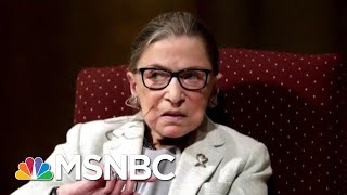 Justice Ginsburg Has Undergone More Cancer Treatment | Katy Tur | MSNBC