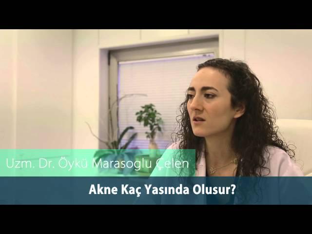 Dr.Öykü Maraşoğlu Çelen -  Erişkin Aknesi / Akne Kaç Yaşında Oluşur ?