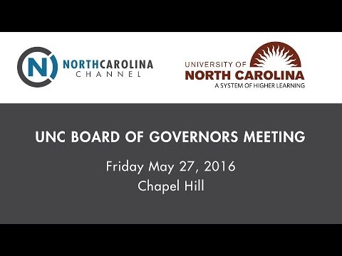 UNC Board of Governors Meeting | May 27, 2016
