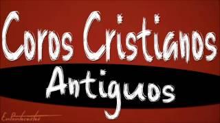 COROS CRISTIANOS ANTIGUOS - Descarga Gratis