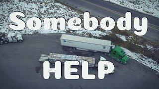 Somebody HELP Meh ! | Big Rig CDL Trucking VLOG