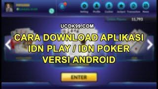 Panduan Download Aplikasi Idn Play Idn Poker Di Android Youtube