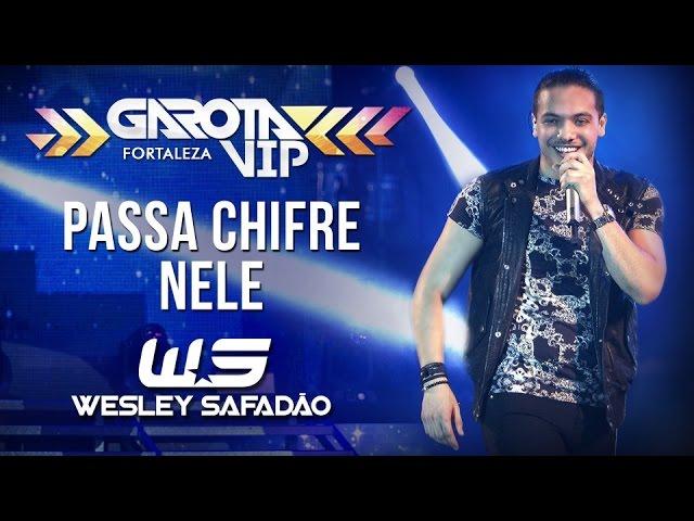 Wesley Safadão — Passa chifre nele [Garota Vip Fortaleza 2015]