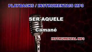 ♬ Playback / Instrumental Mp3 - SER AQUELE - Camané