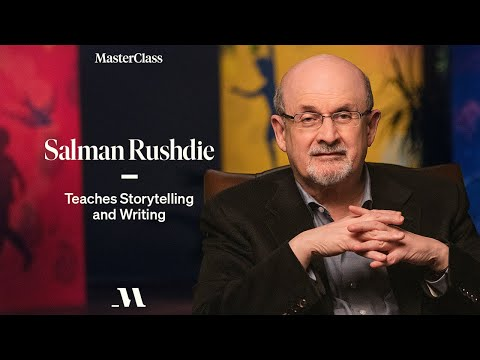 Salman Rushdie Teaches Storytelling and Writing | Official Trailer | MasterClass