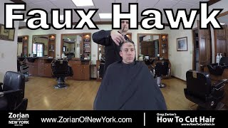 How To Cut and Style a Faux Hawk - Greg Zorian Haircut Tutorial