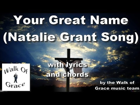 Your Great Name - with lyrics and Chords
