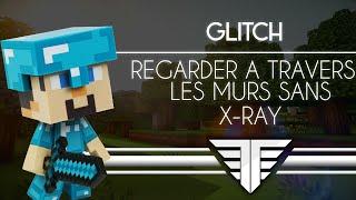 GLITCH Minecraft | Regarder à travers les murs sans X-Ray !