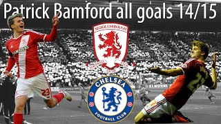 Patrick Bamford all goals 2014/2015 | Middlesbrough FC @Patrick_Bamford