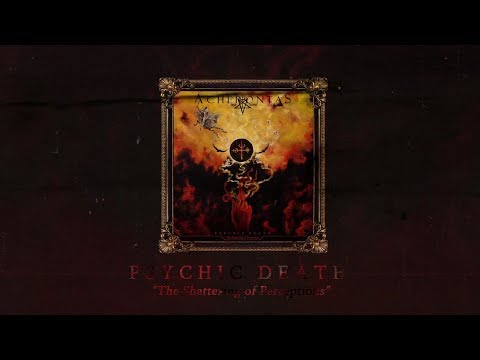 """ACHERONTAS - Psychic Death """"The Shattering Of Perceptions"""" (Official Trailer)"""