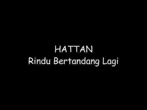 Hattan-RINDU Bertandang Lagi with Lirik