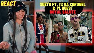 Sueth - Royal Salute (Feat. Tz da Coronel & PL Quest) [Prod. Datboytwnty] (dir.@tpiresbr)[REACT MAH]