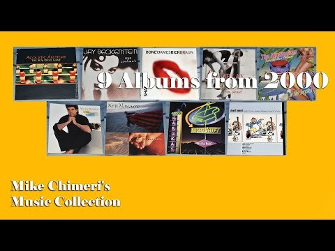 9 Albums from 2000 - Mike Chimeri's Music Collection - Jazz