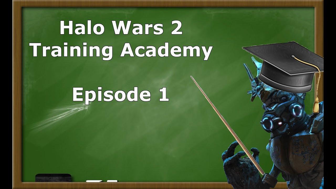 <div>Halo Wars 2 Academy Training | Episode 1 | Tips,Tricks, Builds & Guides</div>