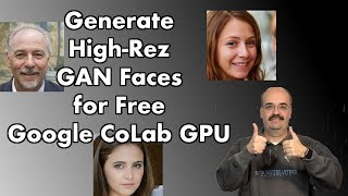 Create High Resolution GAN Faces with Pretrained NVidia StyleGAN and Google CoLab