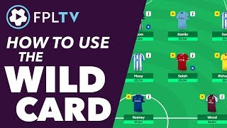 HOW TO USE THE WILDCARD | FANTASY PREMIER LEAGUE | FPL TUTORIAL