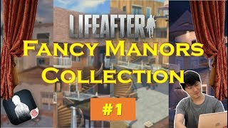 【LifeAfter】Fancy Manors Collection!  #1 (Which one is your dream house?)