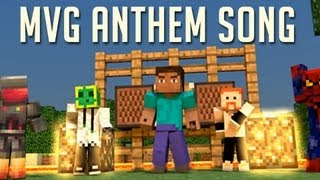 """MVG ANTHEM"" - A Minecraft Valuable Gamer Song!  Free Download!"