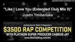 Justin Timberlake - Like I Love You (Extended Club Mix II)