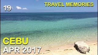 Travel Memories #19 - Cebu (Apr 2017)