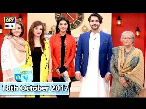 Good Morning Pakistan - Guest: Sarwat Gilani &Fahad Mirza - 18th October 2017