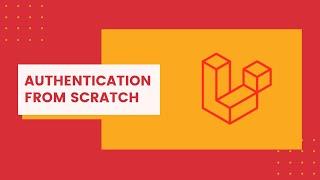 """Miniature catégorie - Authentification """"From Scratch"""" avec Laravel 8"""