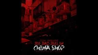 Ozzie Airborne - Big Bad Bull in China Shop