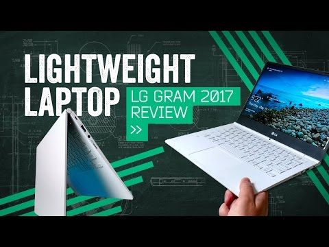 LG Gram Review [2017]: The Lightest Laptop I've Tested