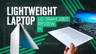 LG Gram Review [2017]: The Lightest Laptop I