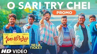 O Sari Try Chei Song Promo || Nela Ticket Songs || Ravi Teja, Malvika, Shakthikanth Karthick