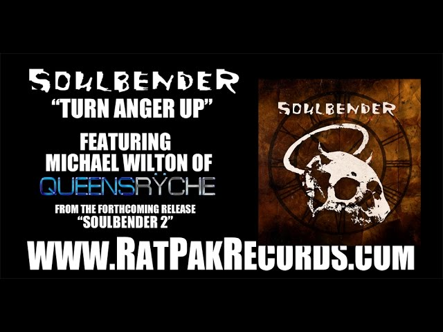 "SOULBENDER [NEW!] ""Turn Anger Up"" (Album Track) featuring Michael Wilton of Queensryche"