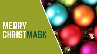 Merry ChristMASK from Bayer Becker
