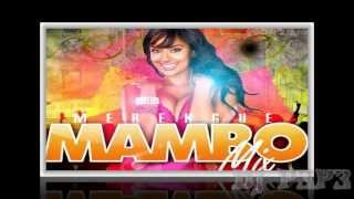 Merengue Mambo Urbano  Mix 2 ☞ Đj Þ3Þ3 ☜