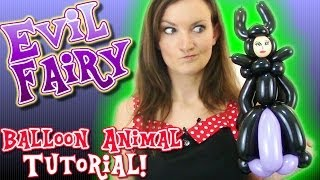 Sleeping Beauty Evil Fairy Balloon Animal Tutorial with Holly the Twister Sister!
