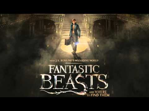 Les Animaux Fantastiques - Fantastic Beasts & Where To Find Them - Trailer Music 2016