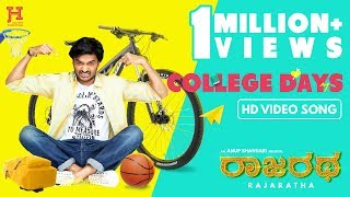 Rajaratha (Kannada) - College Days | Video Song | Nirup Bhandari | Avantika Shetty | Anup Bhandari