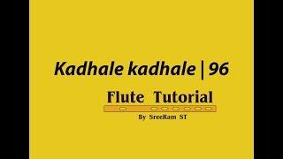 Kadhale kadhale flute tutorial | 96 |  How to Play Flute | Malayalam