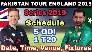 Pakistan Tour To England 2019 Schedule, Match, Date, Time, Venue And Fixtures | PakVs Eng 2019