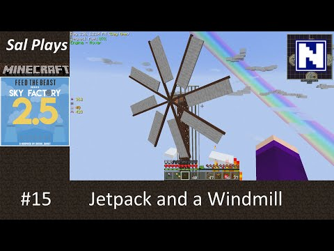 S2E15 Sal Plays Skyfactory 2.5.2 - A Jetpack and a Windmill