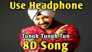Tunak Tunak Tun 🎧 8D Song🎧 Daler Mehndi   Music Live-India