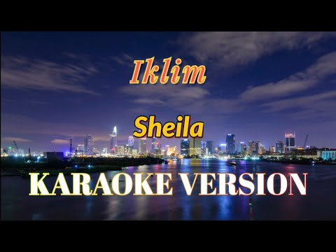 Iklim - Sheila Karaoke