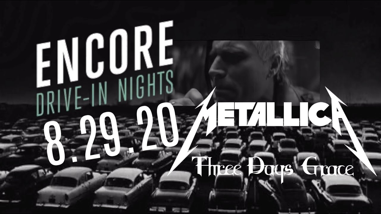 Three Days Grace - Encore Drive-In Nights Supporting Metallica
